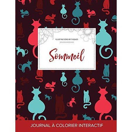 Journal de Coloration Adulte: Sommeil (Illustrations Mythiques, Chats) - image 1 de 1