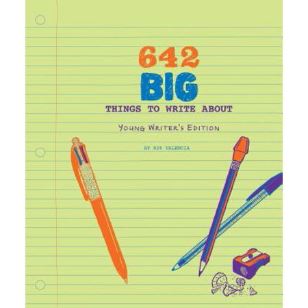 642 Big Things to Write About: Young Writer's Edition : (Writing Prompt Journal for Kids, Creative Gift for Writers and