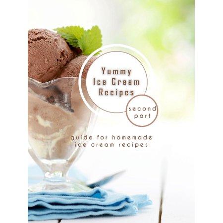 Yummy Ice Cream Recipes - Second part - eBook James Ice Cream