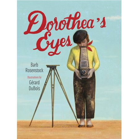 Dorothea's Eyes : Dorothea Lange Photographs the Truth (Photo Eyes)
