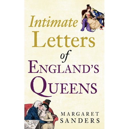 Intimate Letters (Intimate Letters of England's Queens)
