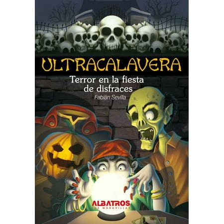 Disfraces De Terror En Halloween (Terror en la fiesta de disfraces EBOOK -)
