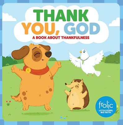Thank You, God: Frolic First Faith (Board Book)
