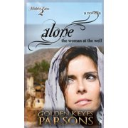 Alone: The Woman at the Well (Paperback)