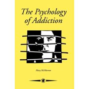 Contemporary Psychology (Paperback): The Psychology of Addiction (Paperback)
