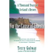 For the Cause of Liberty - eBook