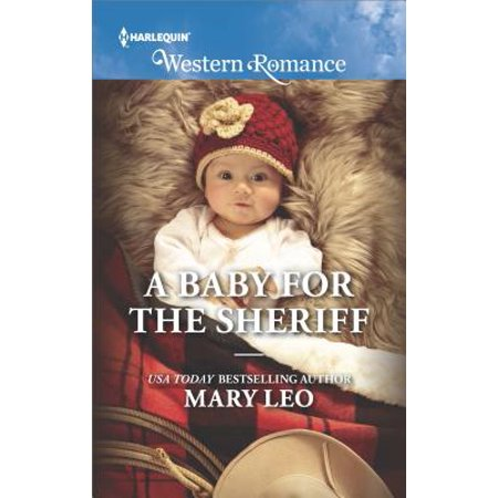 Harlequin Western Romance: A Baby for the Sheriff ...