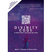 The Divinity Code to Understanding Your Dreams and Visions - eBook