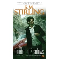 The Council of Shadows : A Novel of the Shadowspawn