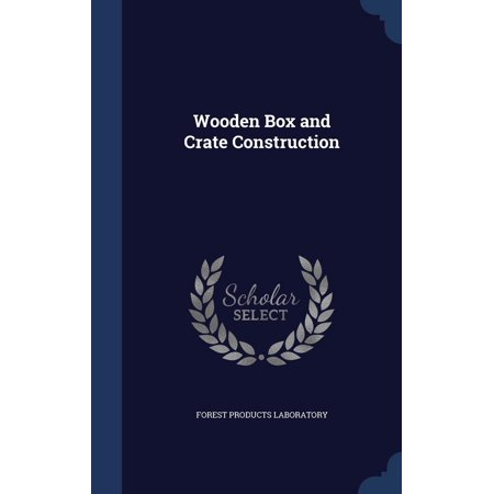 Wooden Box and Crate Construction](Construction Containers)