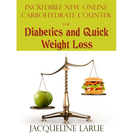 Incredible New Online Carbohydrate Counter For Diabetics And Quick Weight Loss - (Best Carbohydrates For Diabetics)