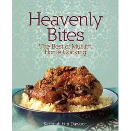 Heavenly Bites : The Best of Muslim Home Cooking (Best Islamic Clothing Websites)