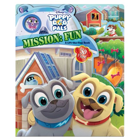 Puppy Dog Pals Puppy Dog Pals Mission  Fun   A Lift The Flap Book