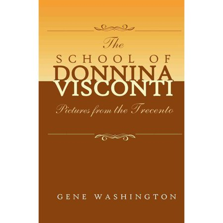 The School Of Donnina Visconti  Pictures From The Trecento
