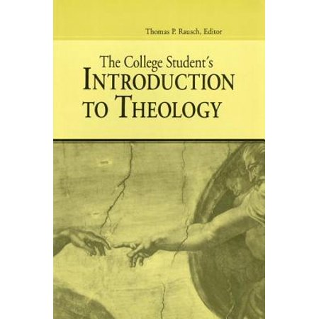 The College Student's Introduction To Theology -