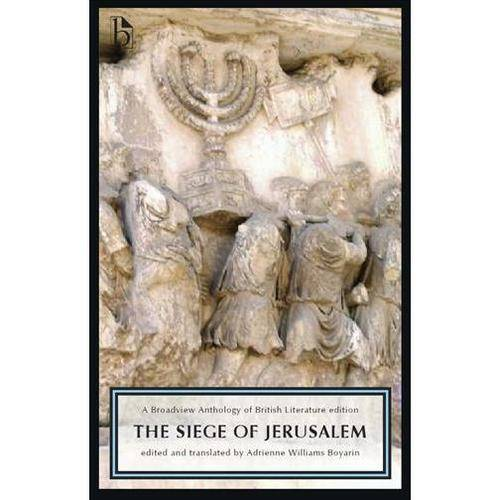 The Siege of Jerusalem: A Broadview Anthology of British Literature Edition
