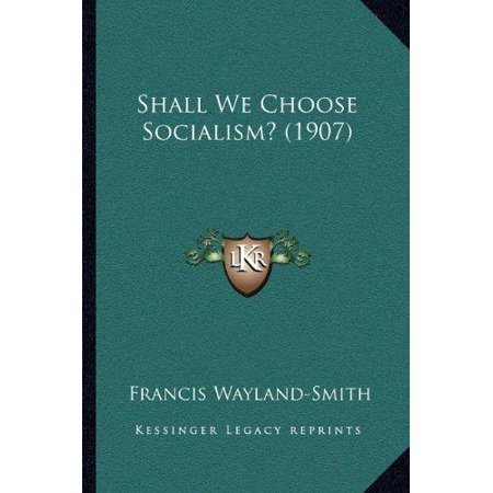 Shall We Choose Socialism? (1907) - image 1 de 1