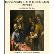 The Man with the Book or, The Bible Among The People - eBook