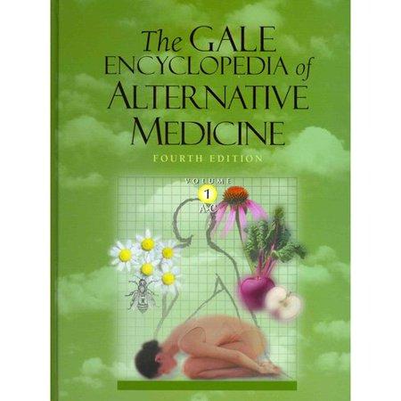 The Gale Encyclopedia Alternative Medicine