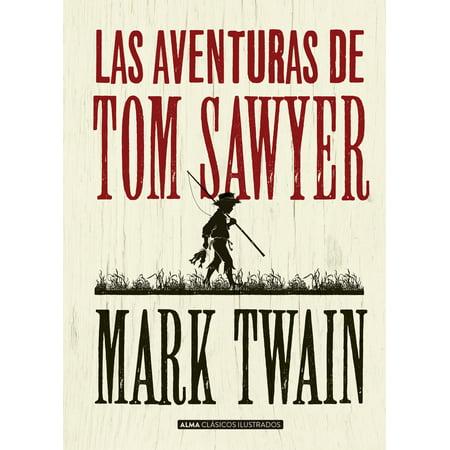 Las aventuras de Tom Sawyer (Analisis Literario De Las Aventuras De Tom Sawyer)