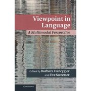 Viewpoint in Language : A Multimodal Perspective