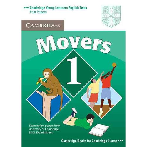 Cambridge Young Learners English Tests Movers 1 Student's Book: Examination Papers from the University of Cambridge ESOL Examinations