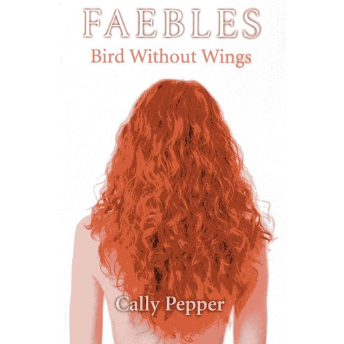 Bird Without Wings: Faebles