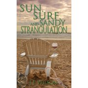 Sun, Surf and Sandy Strangulation - eBook