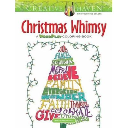 Creative Haven Christmas Whimsy A Wordplay Coloring Book