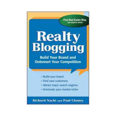 Realty Blogging  Build Your Brand And Outsmart Your Competition