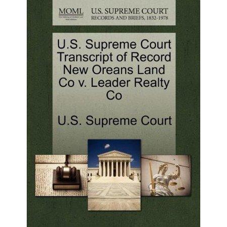 U S  Supreme Court Transcript Of Record New Oreans Land Co V  Leader Realty Co