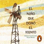 El niño que domó el viento - Audiobook