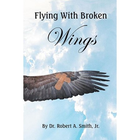 Flying with Broken Wings - eBook