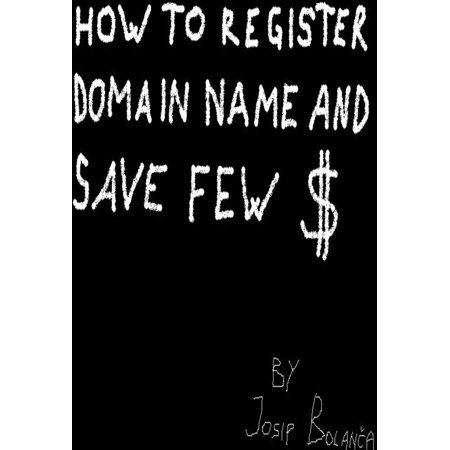 How to register domain name and save $ - eBook