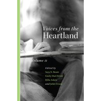 Voices from the Heartland : Volume II