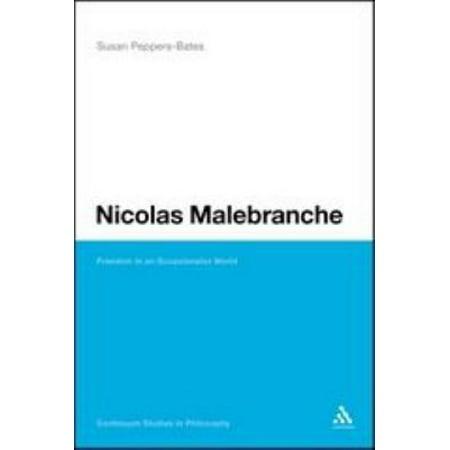 Nicolas Malebranche  Freedom In An Occasionalist World