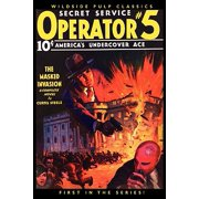Operator #5 : The Masked Invasion (#1 in the Series)