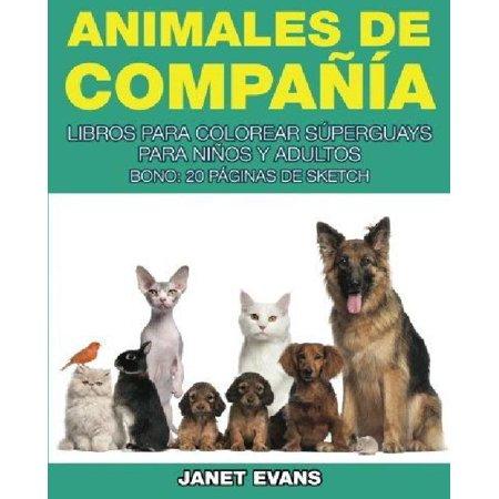 Animales de Compania : Libros Para Colorear Superguays Para Ninos y ...