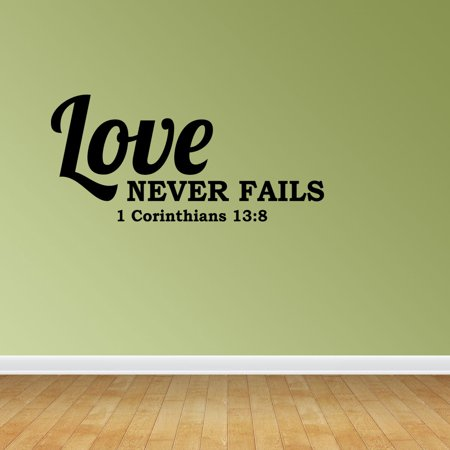 Wall Decal Quote Love Never Fails 1 Corinthians 13:8 Sticker Room ...