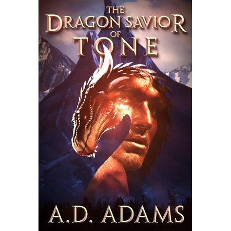 The Dragon Savior of Tone - - Tone Dragon