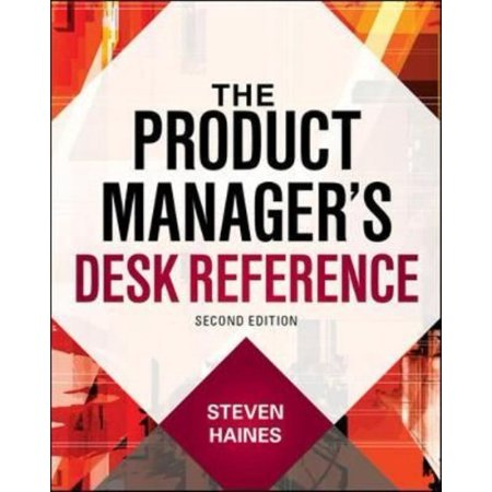 The Product Managers Desk Reference