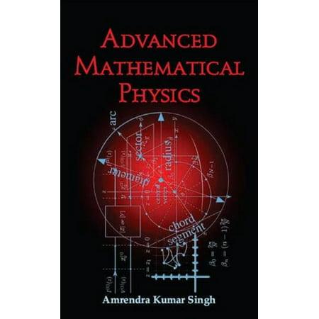 Advanced Mathematical Physics - eBook ()