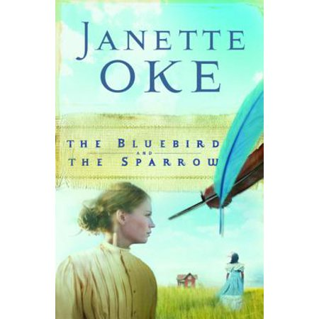 Bluebird and the Sparrow, The (Women of the West Book #10) -