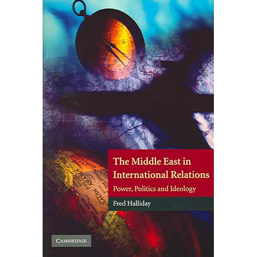 international relations of the middle east Study msc in international relations of the middle east with arabic at the university of edinburgh our postgraduate degree programme offers an intensive arabic language programme, with an advanced understanding of the.