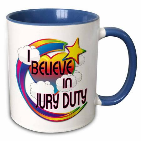 3Drose I Believe In Jury Duty Cute Believer Design   Two Tone Blue Mug  11 Ounce