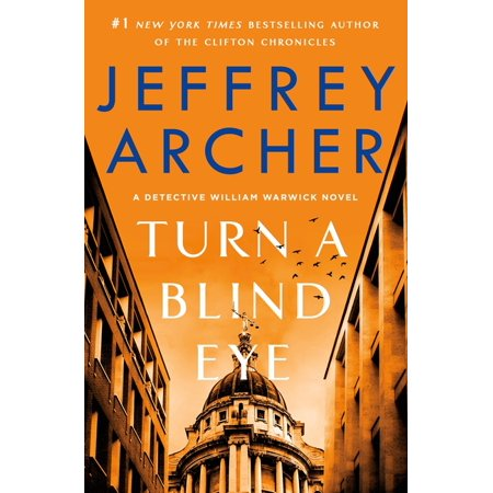 William Warwick Novels: Turn a Blind Eye #3 (Hardcover)