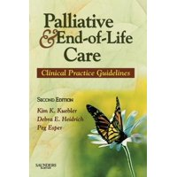 Palliative and End-Of-Life Care: Clinical Practice Guidelines (Paperback)