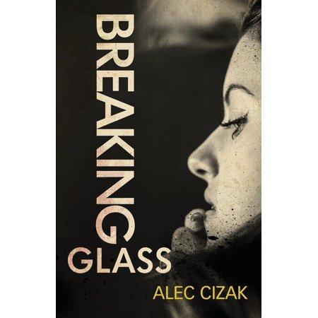 Breaking Glass - Breaking Glass (Paperback)
