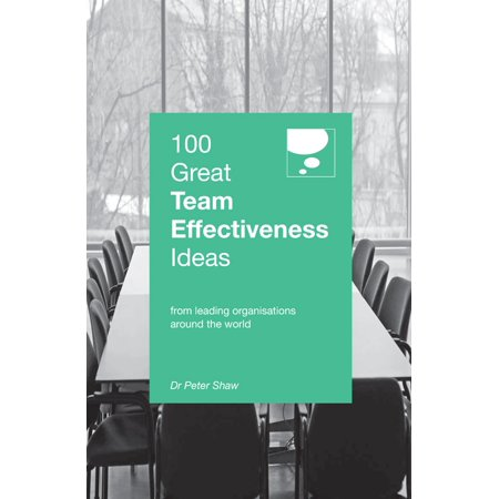 Team Recognition Ideas (100 Great Team Effectiveness Ideas -)