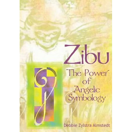 Zibu : The Power of Angelic Symbology